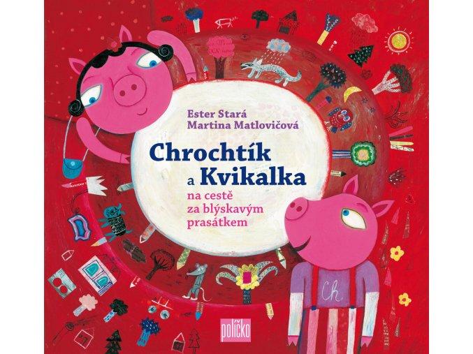 kn 56 1424947764 Chrochtík a Kvikalka obálka
