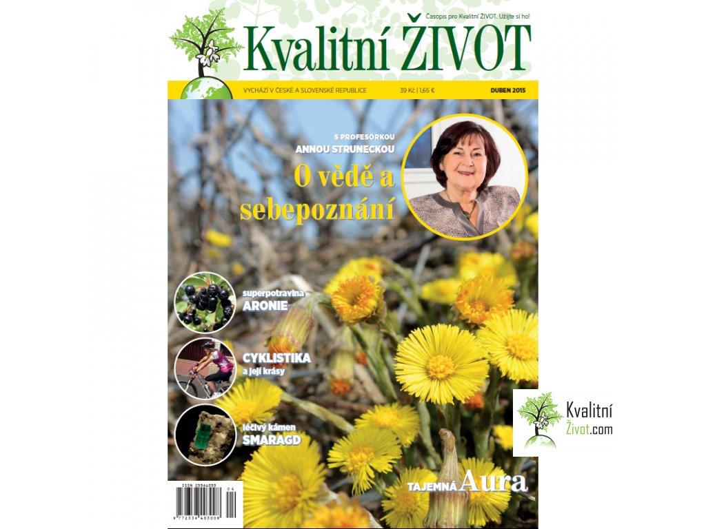 Časopis pro Kvalitní ŽIVOT  4. číslo DUBEN 2015