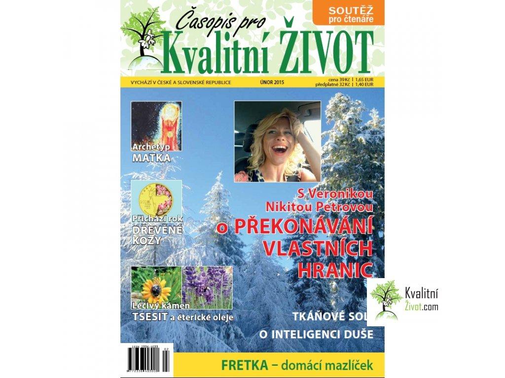 Časopis pro Kvalitní ŽIVOT  2. číslo ÚNOR 2015
