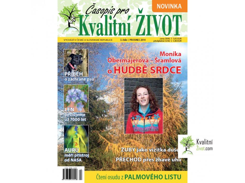 Časopis pro Kvalitní ŽIVOTč. 3  PROSINEC 2014