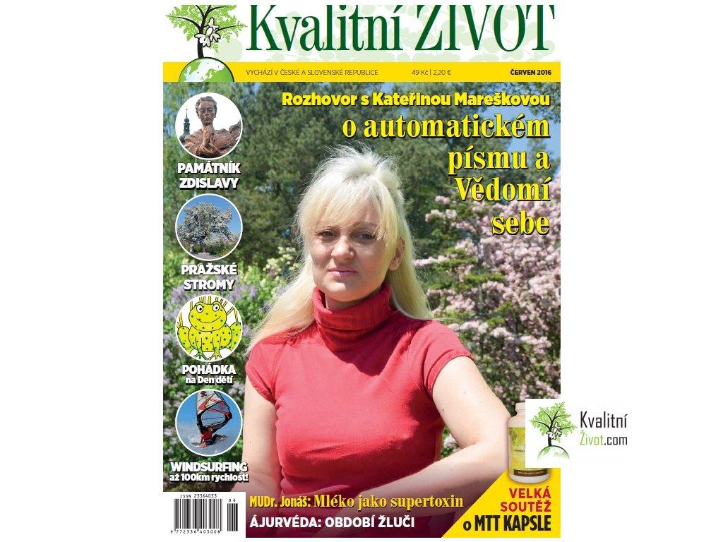 Časopis Kvalitní ŽIVOT 6. číslo ČERVEN 2016 tištěný