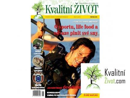 Časopis pro Kvalitní ŽIVOT  6. číslo ČERVEN 2015