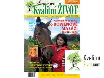Časopis pro Kvalitní ŽIVOT Číslo 1 (srpen - září 2014)