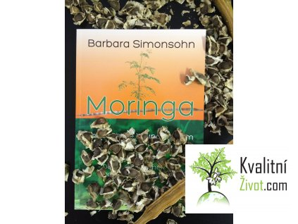 E-Kniha Moringa Zázračný jedlý strom jediná v češtině