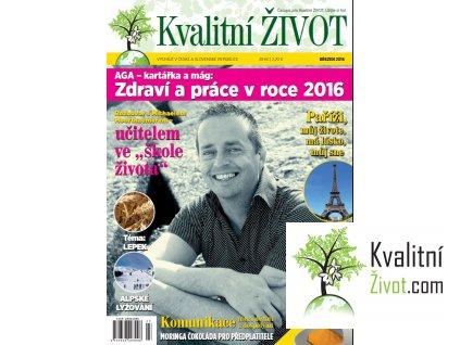 Elektronický časopis Kvalitní ŽIVOT 3. číslo BŘEZEN 2016