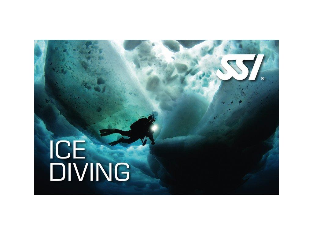 Kurz potápění pod ledem SSI Ice Diving