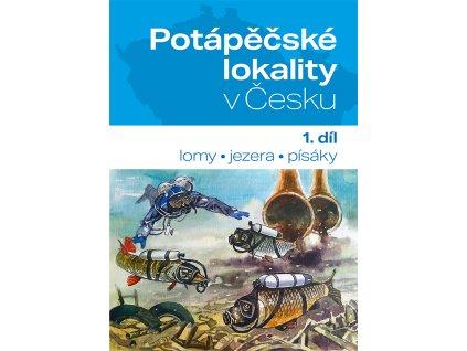 Potápěčské lokality v Česku (1. díl)