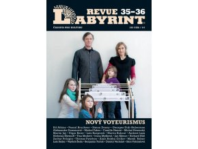 Labyrint revue č. 35-36 / téma: Nový voyeurismus