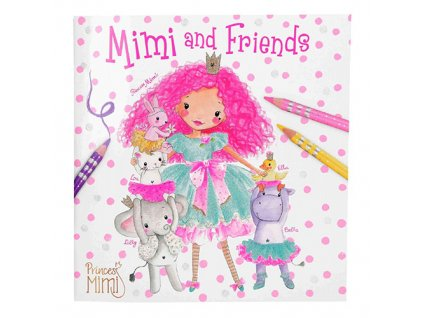 Princess Mimi omalovánky pro holky Princezna a přátelé 1