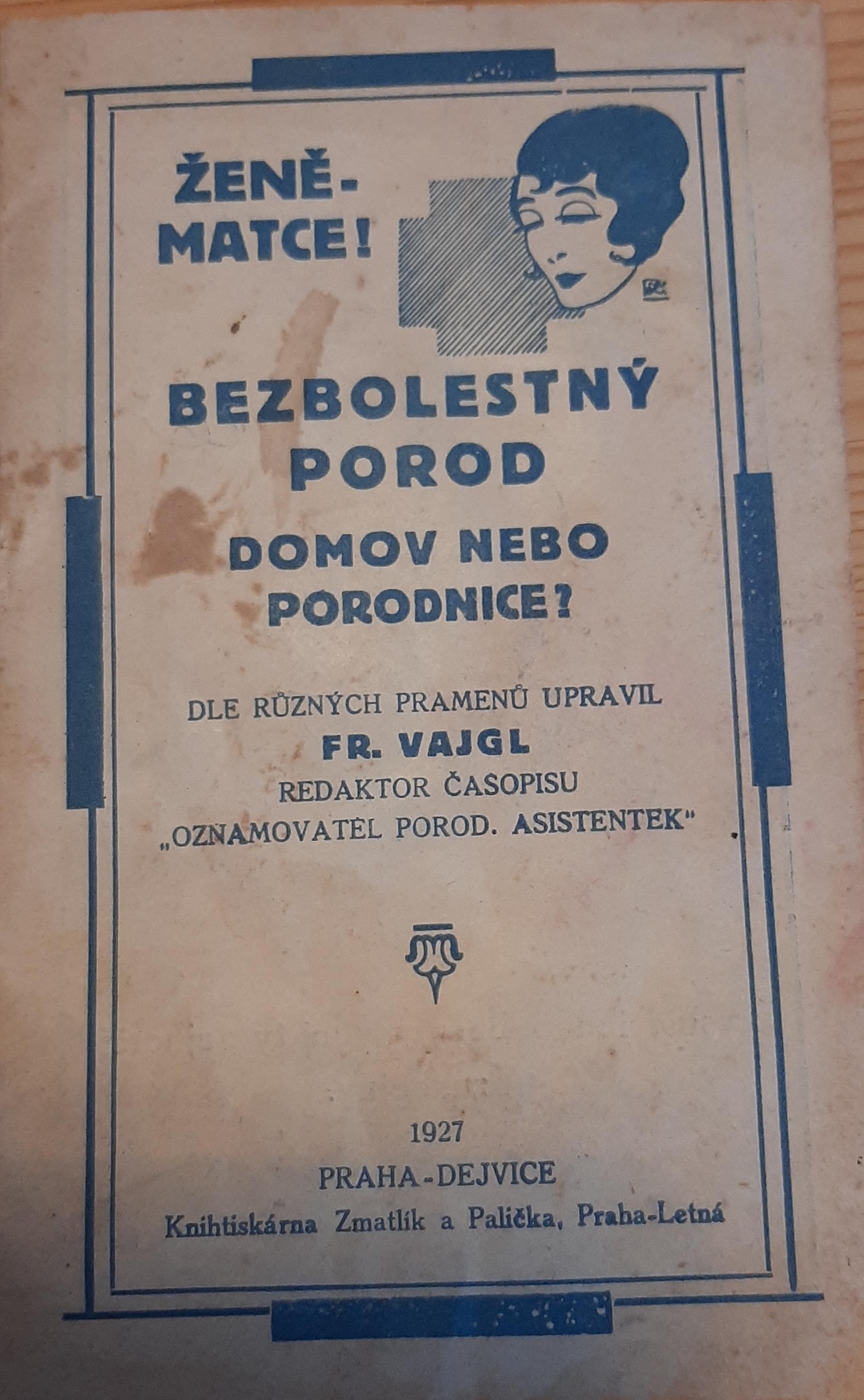 Historická příručka František Vajgl Dejvice