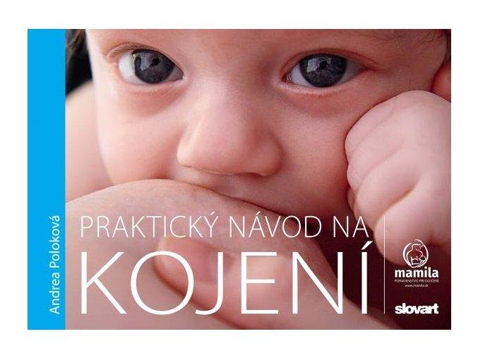 prakticky navod na kojeni