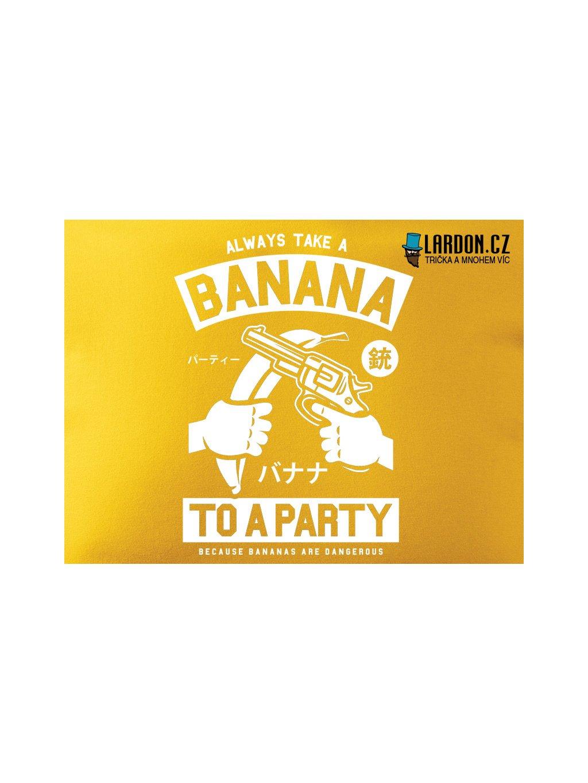 always take a banana
