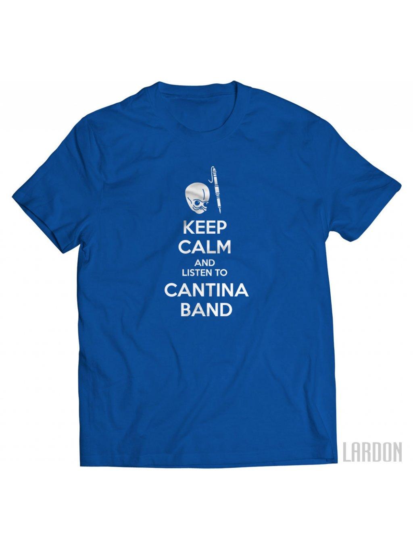 tričko Keep calm and listen to Cantina band