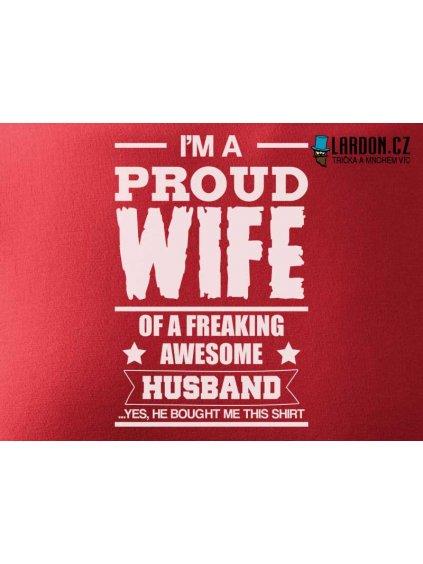 tričko proud wife motiv náhled