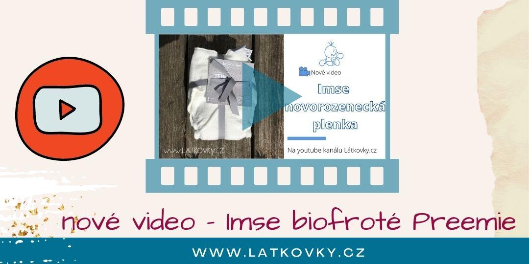 Nové video - Plena Imse biofroté snap Preemie