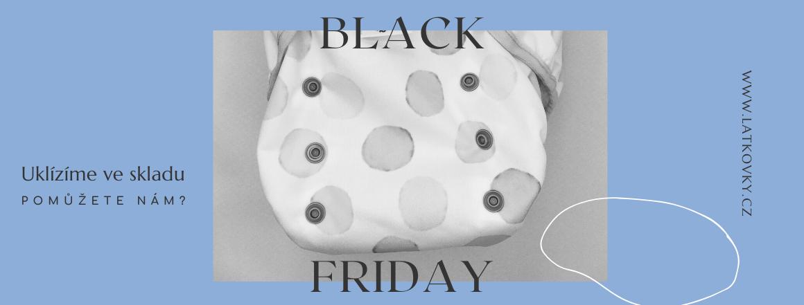Black Friday na Látkovkách