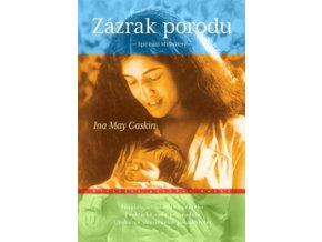 Zázrak porodu (Ina May Gaskin)