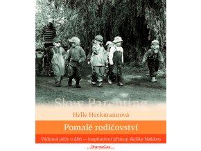 Pomalé rodičovství, Helle Heckmannová