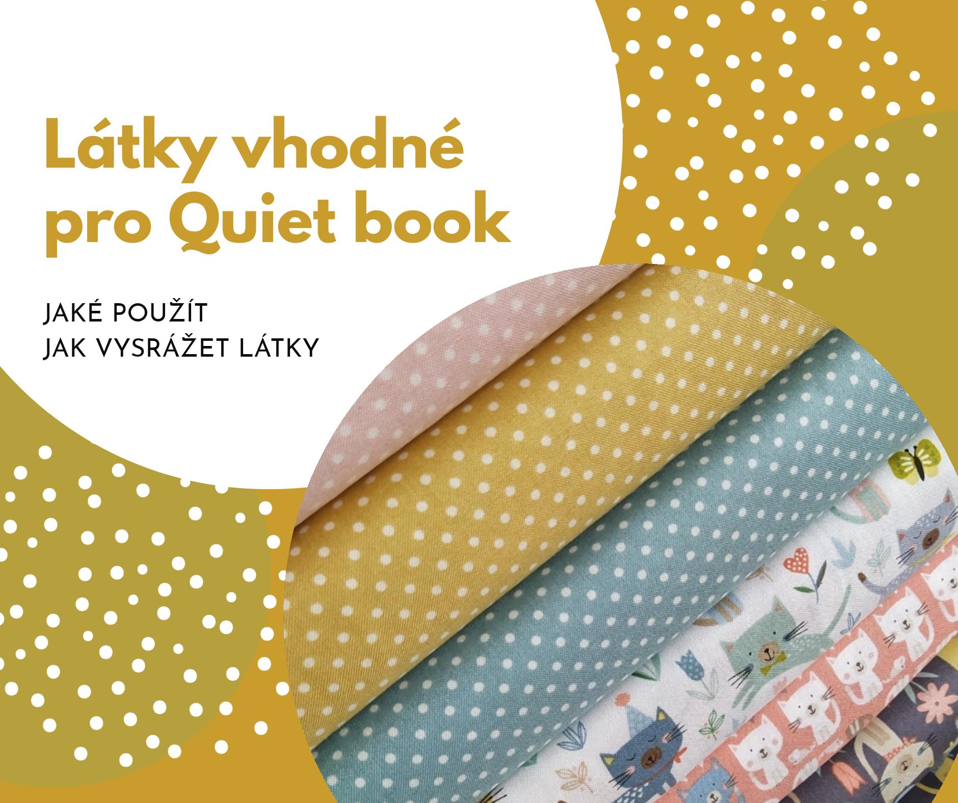 Látky vhodné pro šití quiet book – srážení látek a příprava k šití