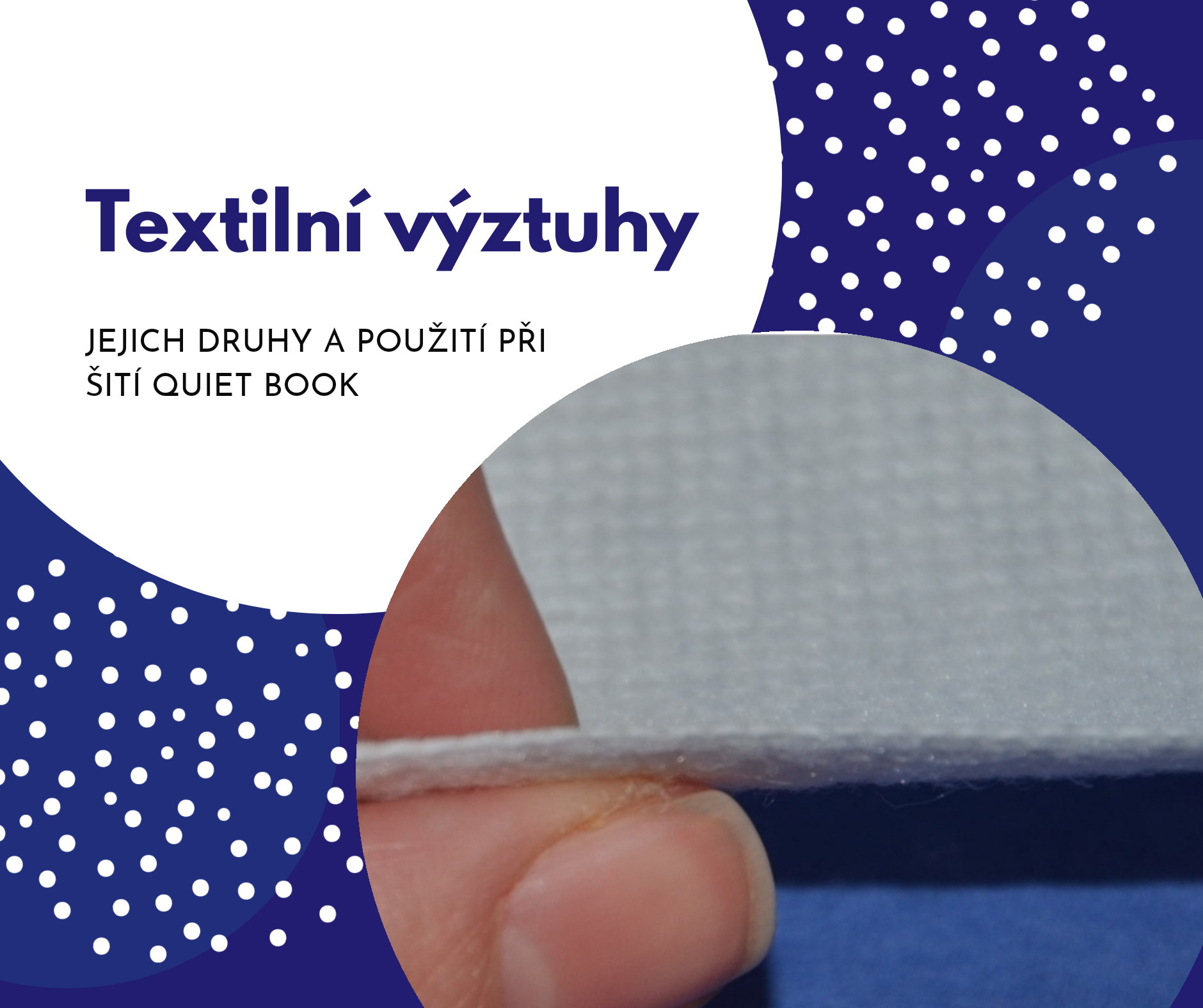 Textilní výtztuhy vhodné pro quiet book