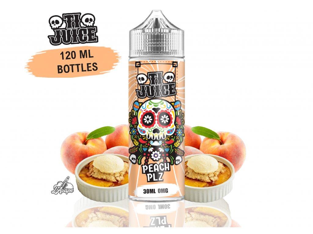 TI Juice - Peach PLZ - SnV 30 ml v 120 ml lahvičce. Broskvový koláč. lavape.cz