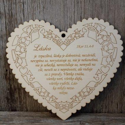 """BIBLICKÝ TEXT NA DREVE  SRDCE ZÁVES, VEĽKÝ,  """"Láska je trpezlivá..."""" 1Kor 13,4-8"""
