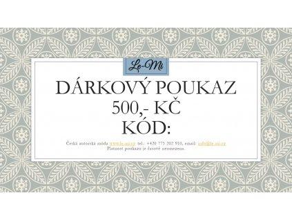 Dárkový poukaz na 500, Kč (Le Mi česká autorská móda)