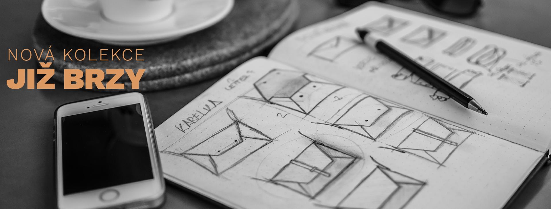 Plánujeme novou designovou kolekci