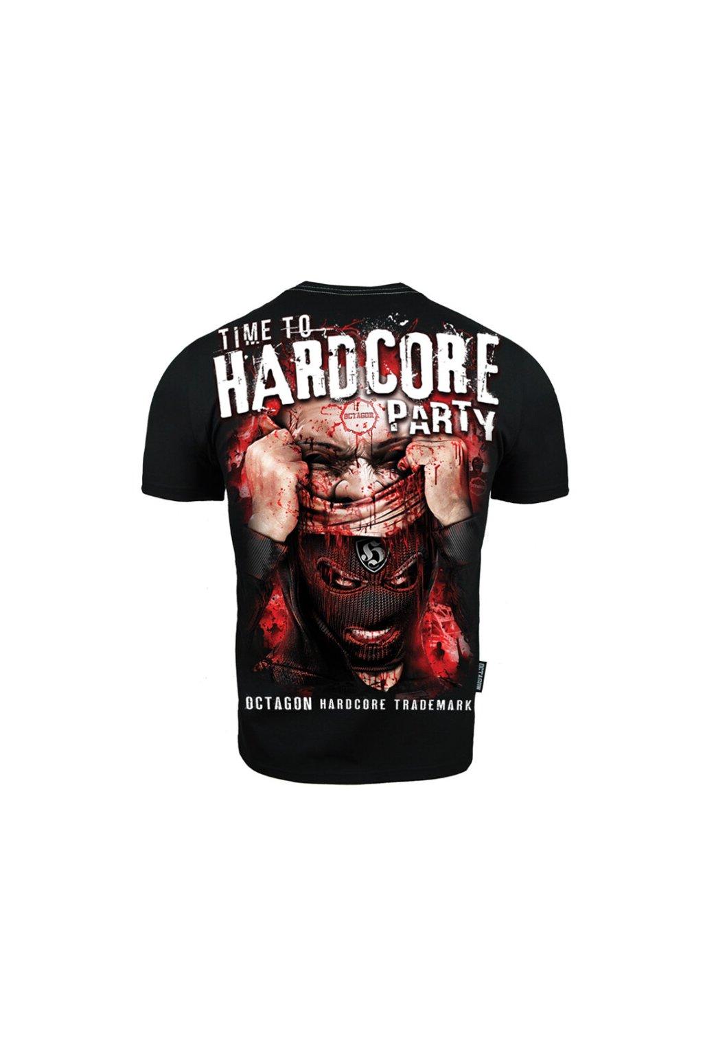 Pánské tričko OCTAGON TIME TO HARDCORE PARTY obr1
