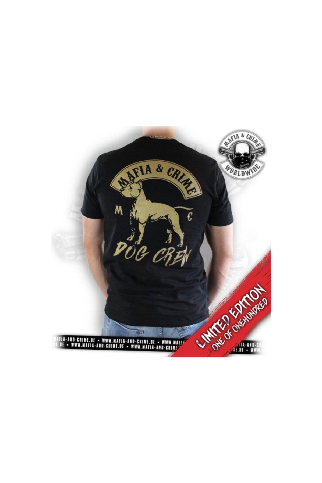 Mafia & Crime pánské triko Crew Dog Limitovaná edice! obr1
