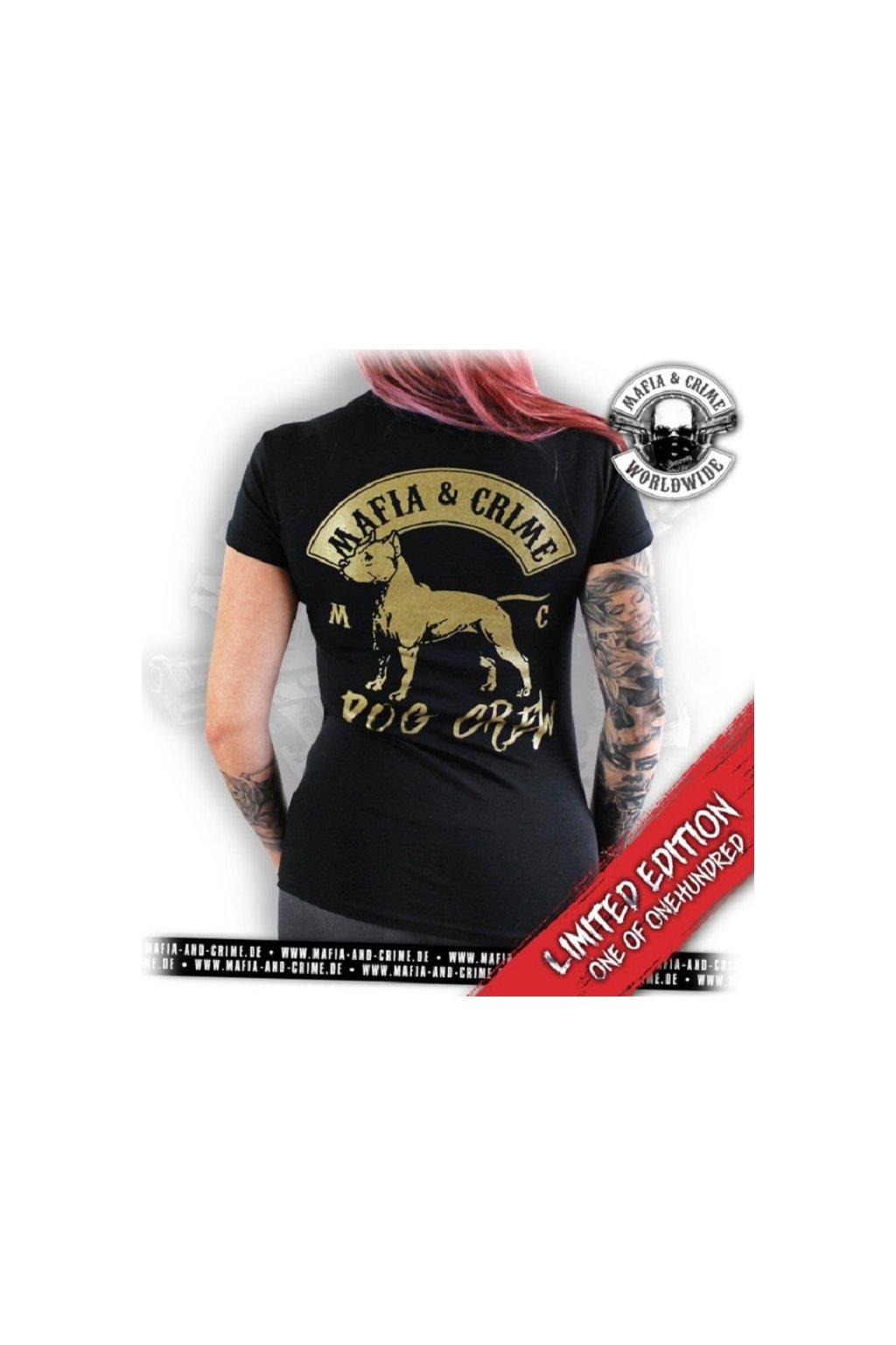 Mafia & Crime dámské triko Crew Dog Limitovaná edice! obr1