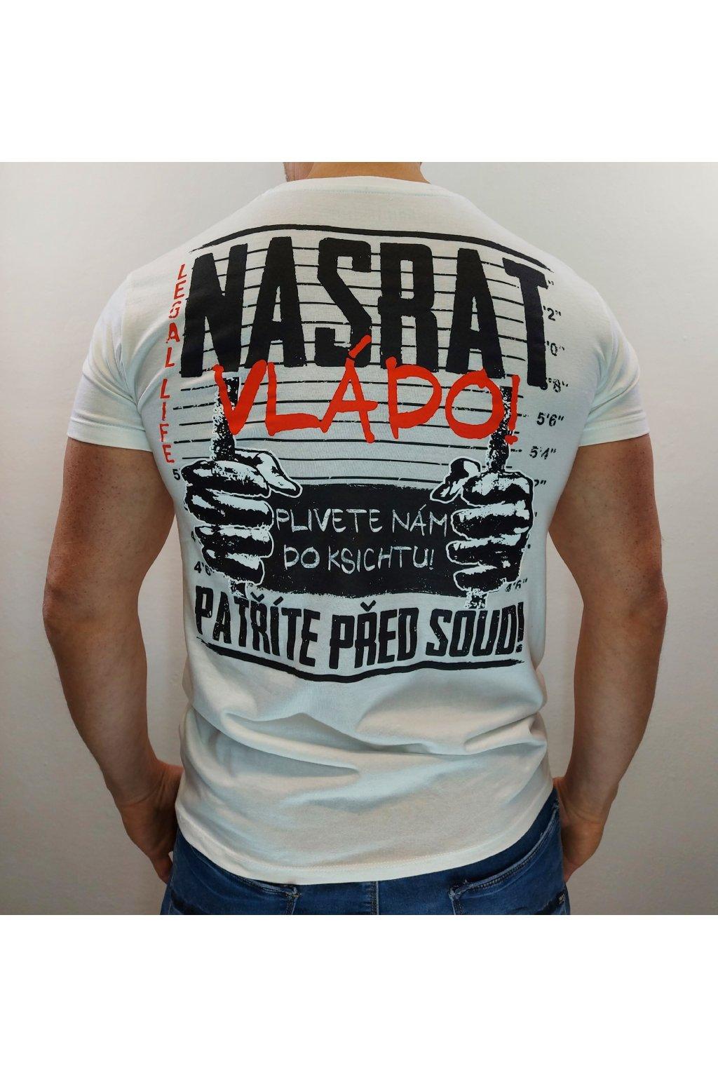 Legal Life pánské triko NASRAT! bílá