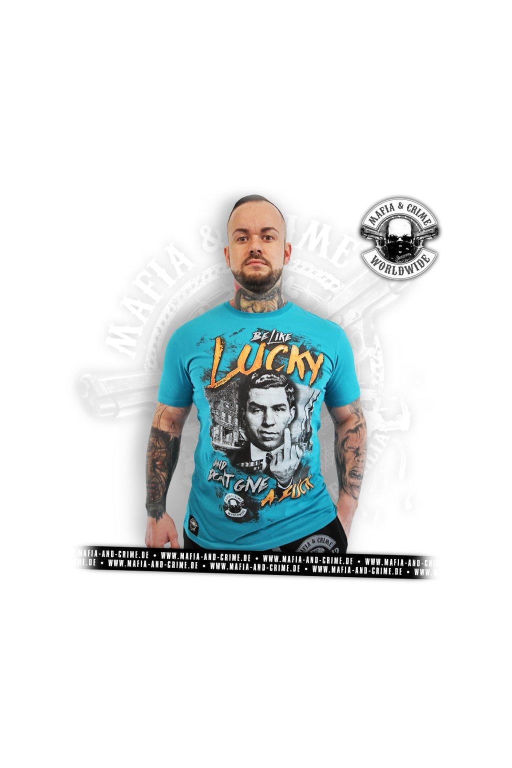 Pánské triko Mafia & Crime Be like Lucky Shirt Petrol obr1