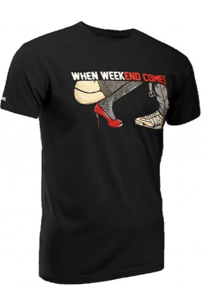 USWEAR pánské triko WHEN WEEKEND COMES obr1