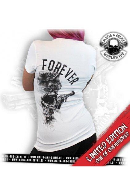 Mafia & Crime dámské triko Forever Limitovaná edice! obr1