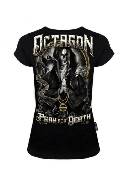 Dámské triko Octagon Pray for Death