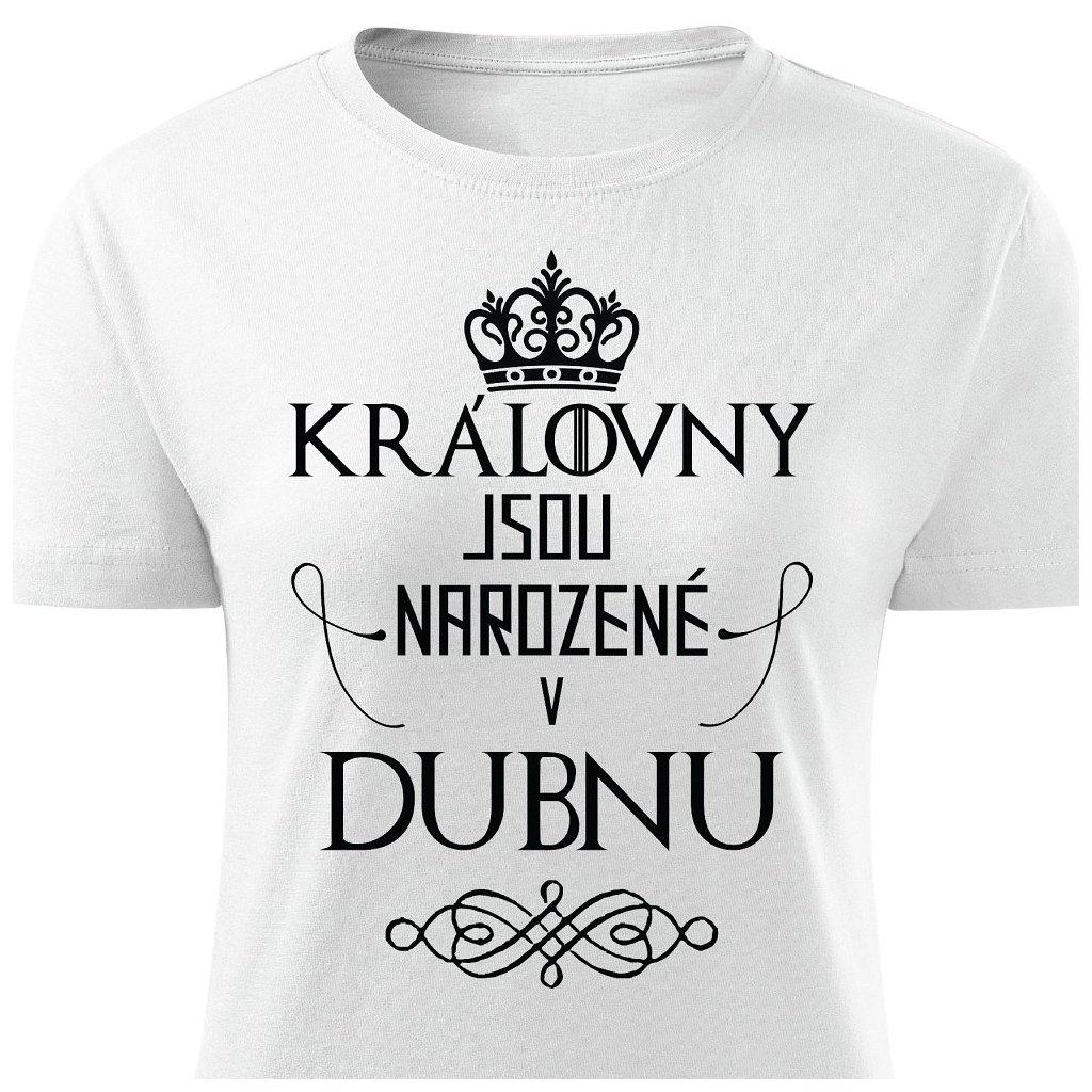 Dámské tričko Královny jsou narozené v dubnu