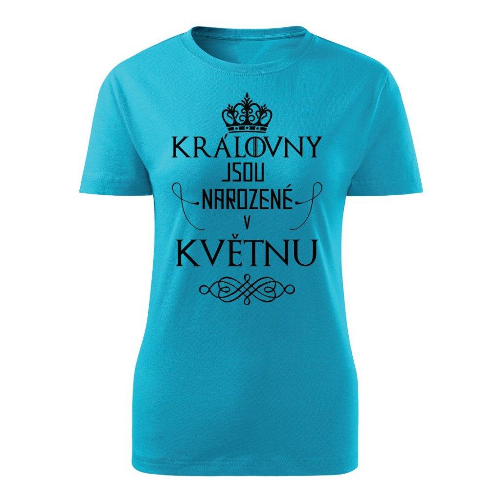 Dámské tričko Královny jsou narozené v květnu