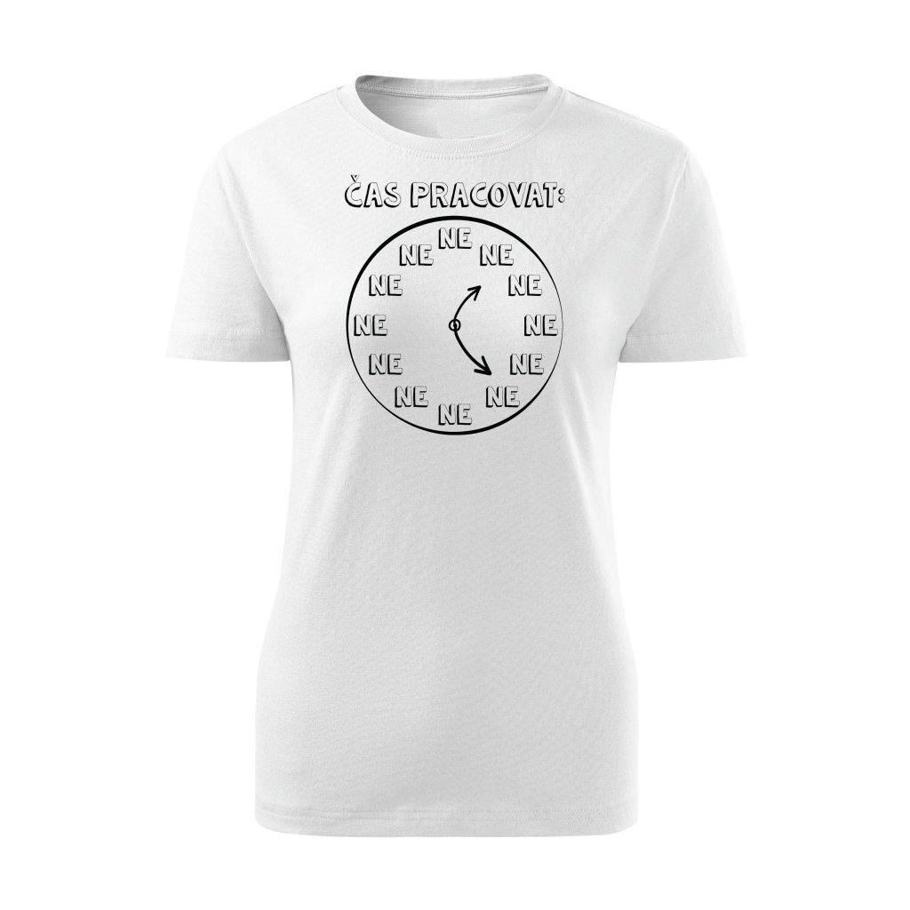 Dámské tričko Čas pracovat