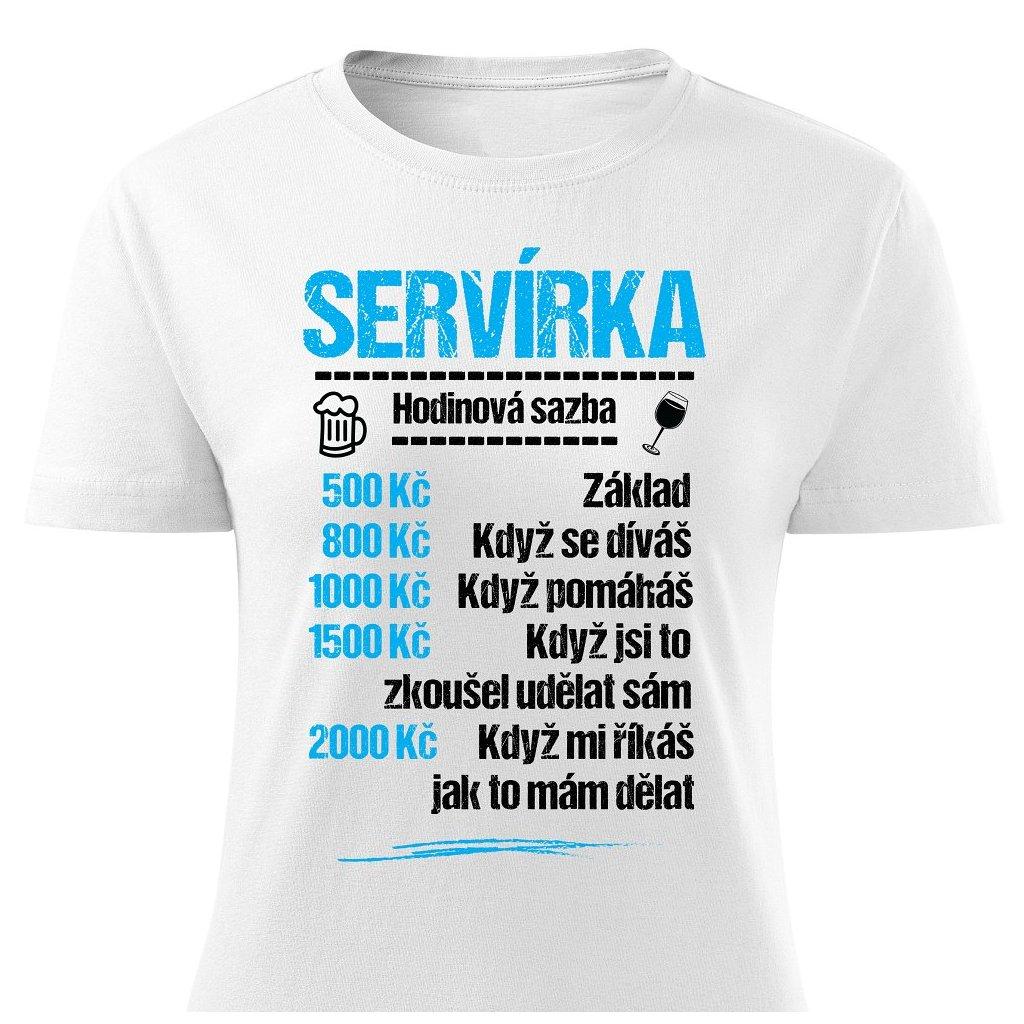 Dámské tričko Tričko Servírka - sazba
