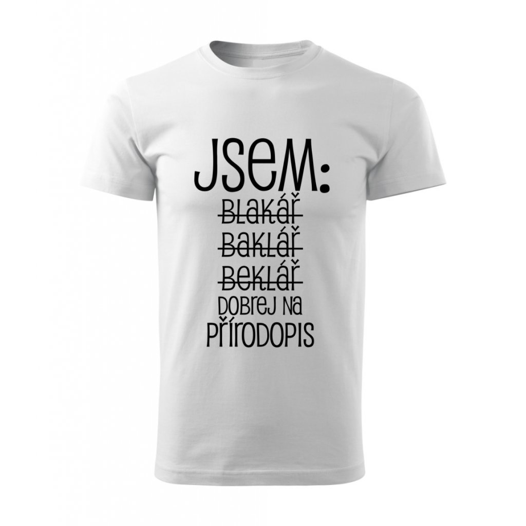 Pánské tričko Jsem bakalář - přírodopis