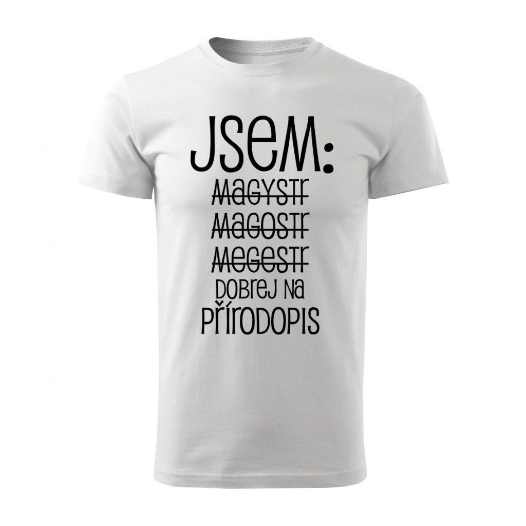 Pánské tričko Jsem magistr - přírodopis