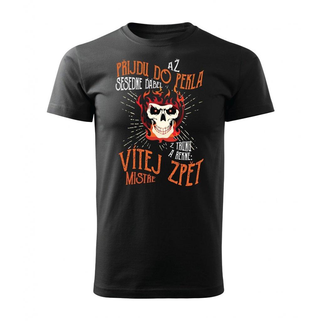Pánské tričko Až přijdu do pekla
