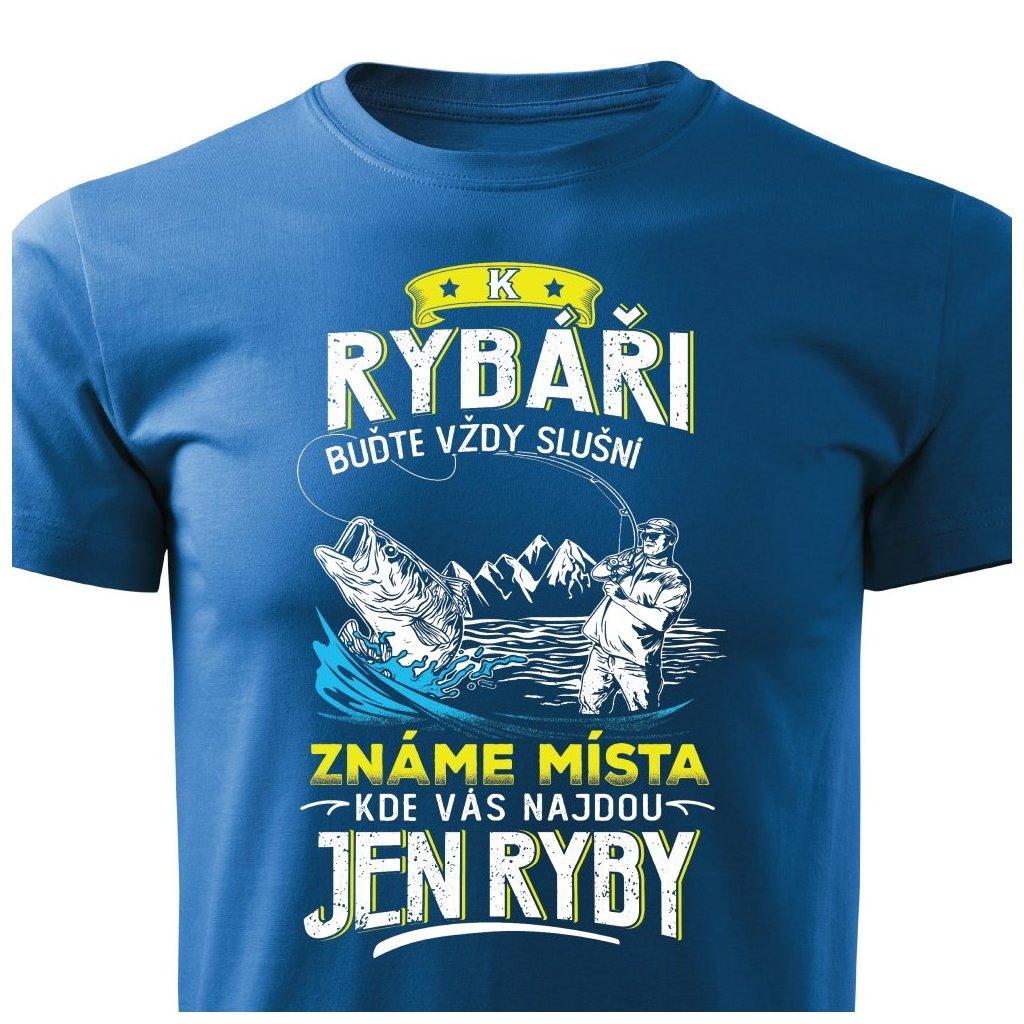 Pánské tričko K rybáři buďte vždy slušní