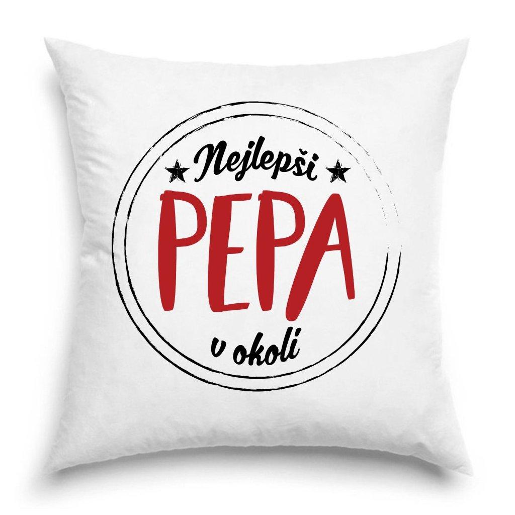 Polštář Nejlepší Pepa v okolí