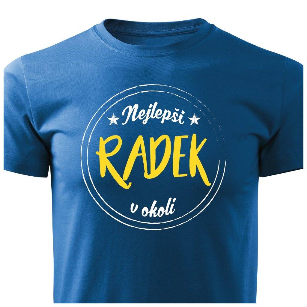 Pánské tričko Nejlepší Radek v okolí modré