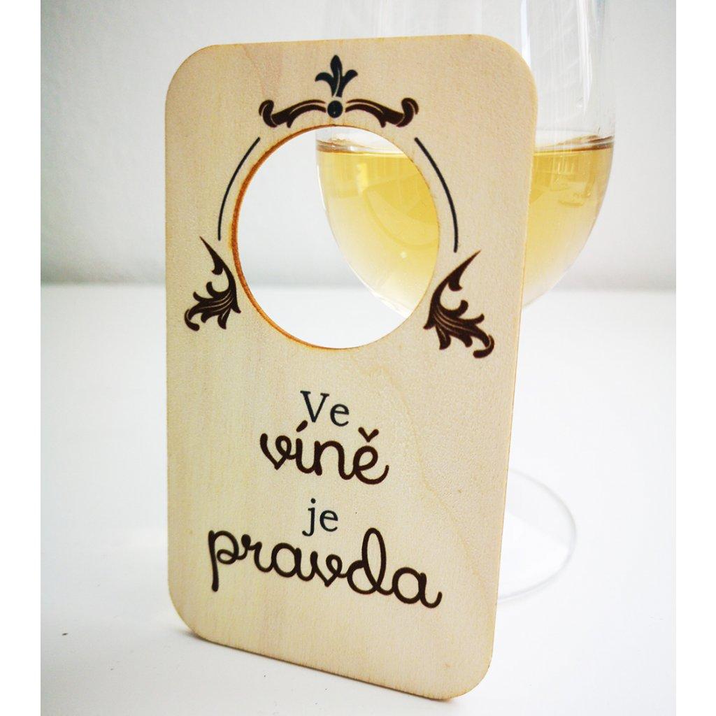 cedulka ve víně je pravda