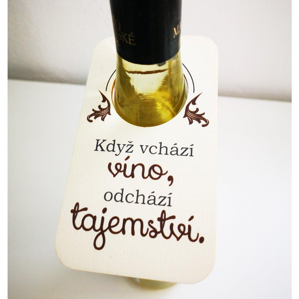 cedulka Když vchází víno, odchází tajemství