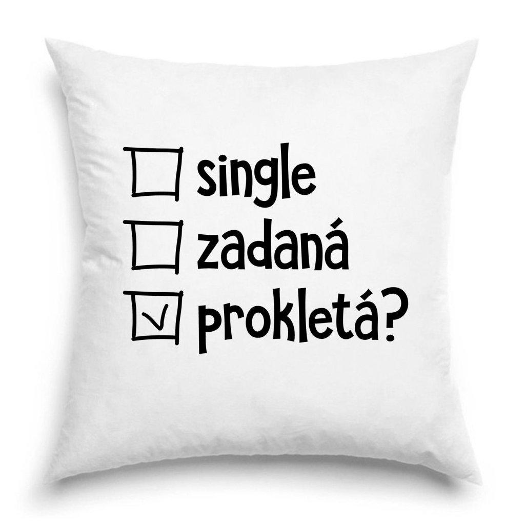 Polštář - Single, zadaná nebo prokletá?
