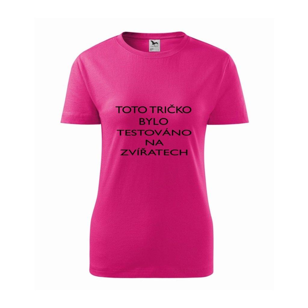 Dámské tričko Tričko testováno na zvířatech